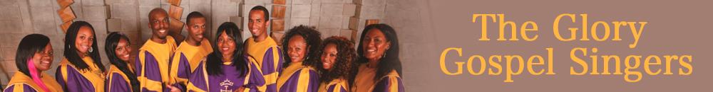 The Glory Gospel Singers(グローリー・ゴスペル・シンガーズ)