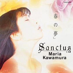 「春の夢」Sanctus/Maria Kawamura