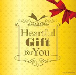 Heartful Gift for You 大切な人に贈るクラシック