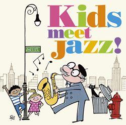 Kids meet Jazz! 〜The best