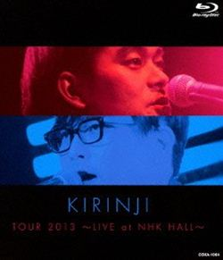 KIRINJI TOUR 2013 〜LIVE at NHK HALL〜