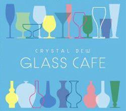 ガラスカフェ クリスタルデュー