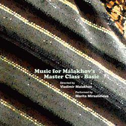 MusicforMalakhov'sMasterClass