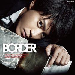 テレビ朝日木曜ドラマ「BORDER」オリジナルサウンドトラック