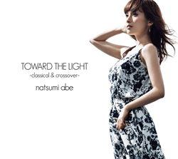 光へ classical&crossover 【初回盤】