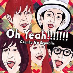 Oh Yeah!!!!!!!【初回限定盤】