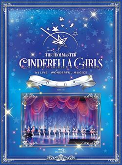 THE IDOLM@STER CINDERELLA GIRLS 1stLIVE WONDERFUL M@GIC!! 0405 【Blu-ray】
