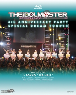 THE IDOLM@STER 4th ANNIVERSARY PARTY SPECIAL DREAM TOUR'S!!」(Blu-ray)