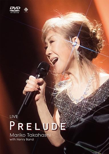 LIVE PRELUDE [DVD]