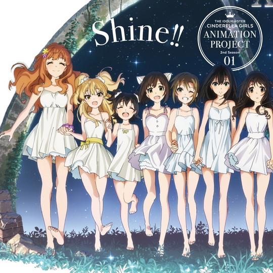 THE IDOLM@STER CINDERELLA GIRLS ANIMATION PROJECT 2nd Season 01 Shine!!《通常盤》