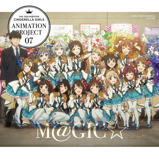 THE IDOLM@STER CINDERELLA GIRLS ANIMATION PROJECT 2nd Season 07 M@GIC☆《通常盤》