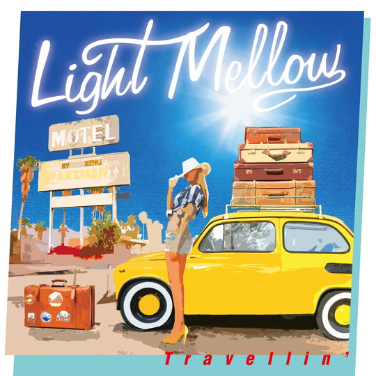 LightMellow〜Travellin