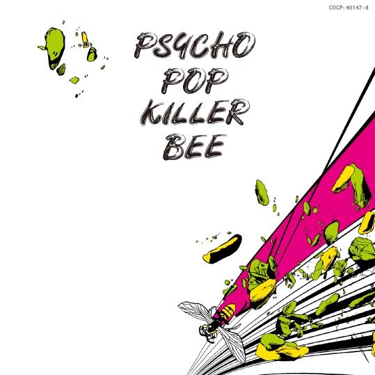 帰ってきたPSYCHO POP KILLER BEE(Remastered)