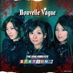 THE IDOLM@STER STATION!!! Nouvelle Vague(ヌーベルヴァーグ)