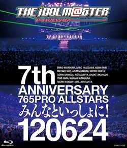 THE IDOLM@STER 7th ANNIVERSARY 765PRO ALLSTARS みんなといっしょに!120624【Blu-ray】