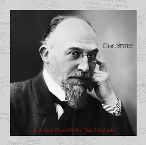 エリック・サティ生誕150周年企画 サティピアノ作品集