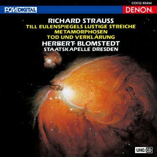 UHQCD DENON Classics BEST R.シュトラウス:交響詩《ティル・オイレンシュピーゲルの愉快ないたずら》《メタモルフォーゼン》《死と変容》