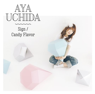 Sign/Candy Flavor(初回限定盤A【CD+DVD】)