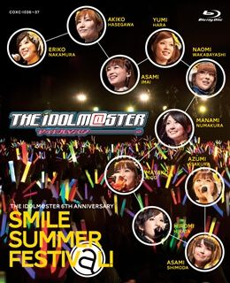 THE IDOLM@STER 6th ANNIVERSARY SMILE SUMMER FESTIV@L!Blu-ray BOX