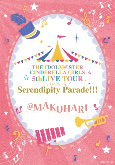 THE IDOLM@STER CINDERELLA GIRLS 5thLIVE TOUR Serendipity Parade!!!@MAKUHARI